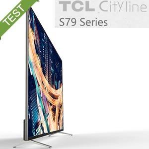 TCL S79 Cityline Test