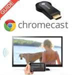 chromecast guide