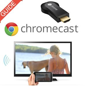 chromecast guide