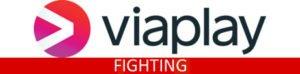 Viaplay fighting tabel
