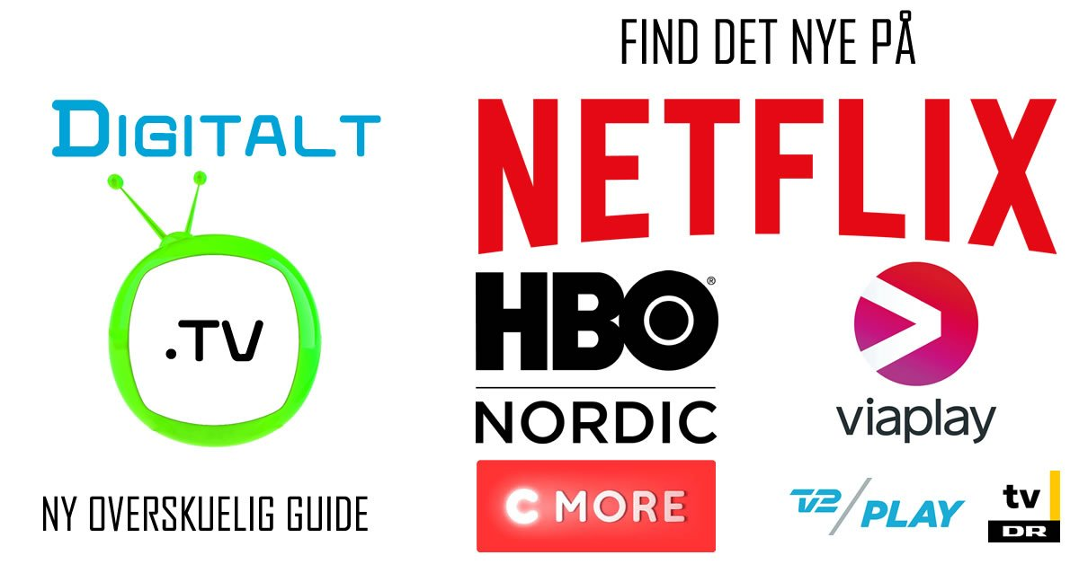 Streamingguide nyt indhold på Netflix, Viaplay, HBO, C More, Amazon, TV 2 Play, DR TV