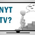 Find det rigtige TV - Trin for Trin Guide