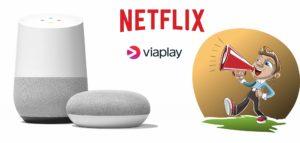 Foto af Video – Sådan fungerer stemmestyret afspilning fra Viaplay og Netflix på Google Home