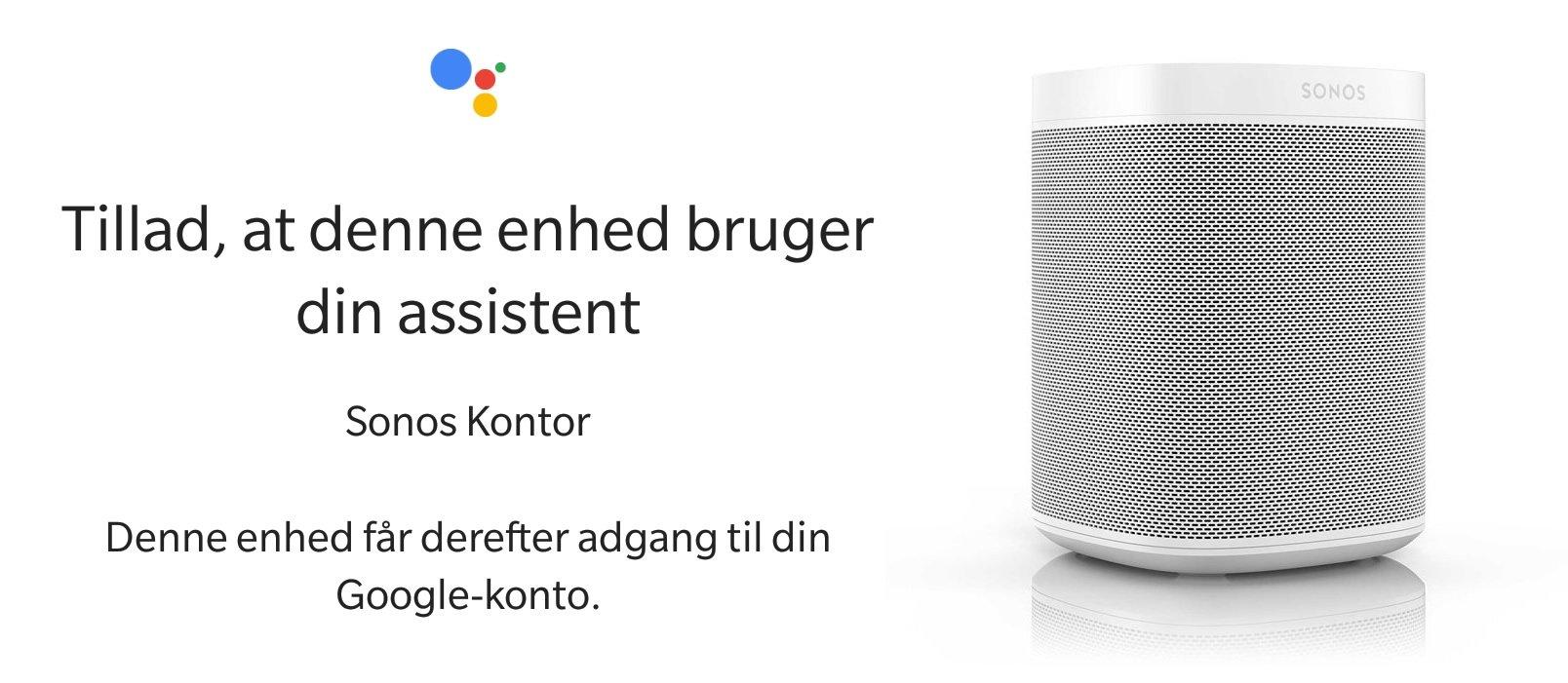Sonos Google Assistent dansk