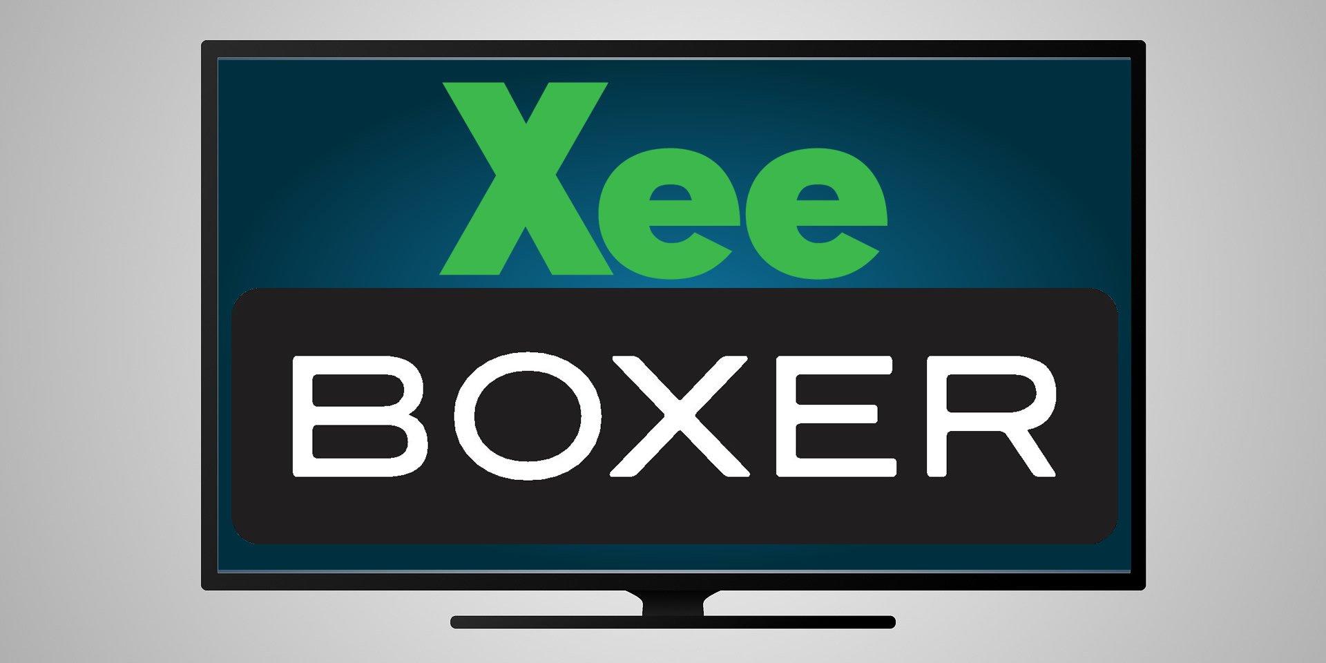 Xee boxer tv