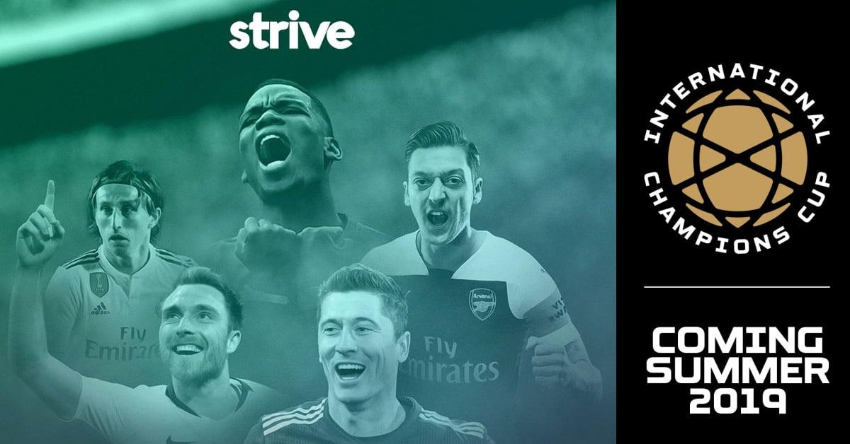 International Champions Cup 2019 Strive Sport