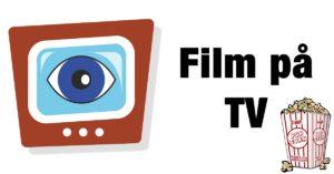 Photo of Film på TV med eller uden reklameafbrydelser – Tjek vores tv-guide her