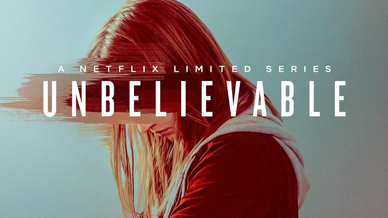 Unbelievable Netflix