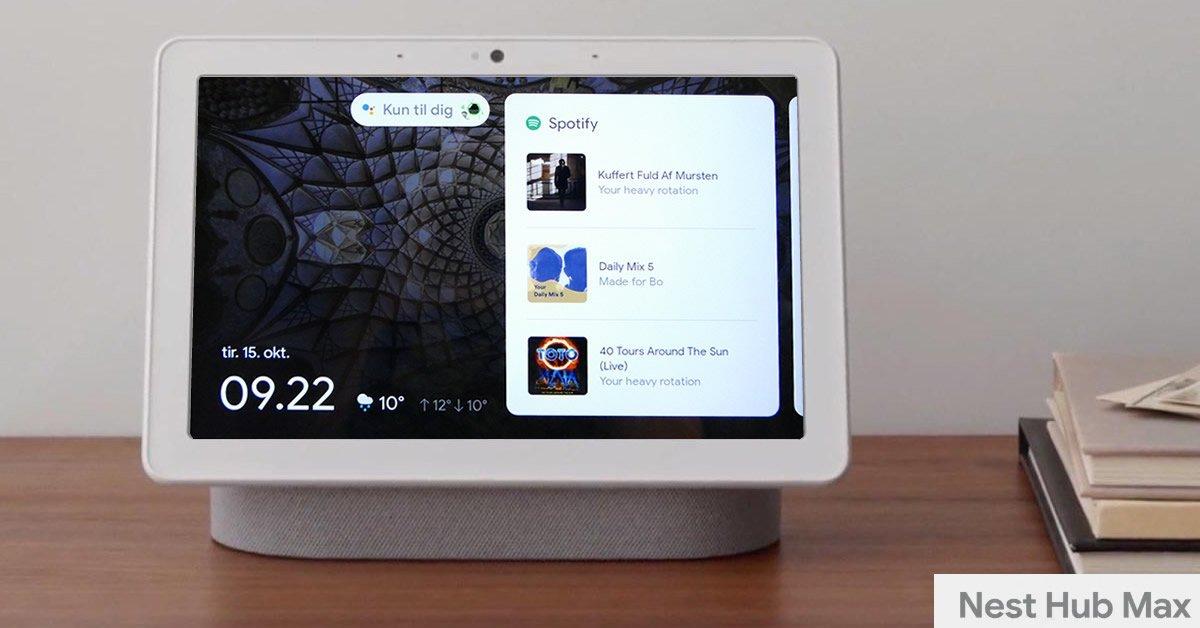 Google Nest Hub Max Dansk Test Anmeldelse