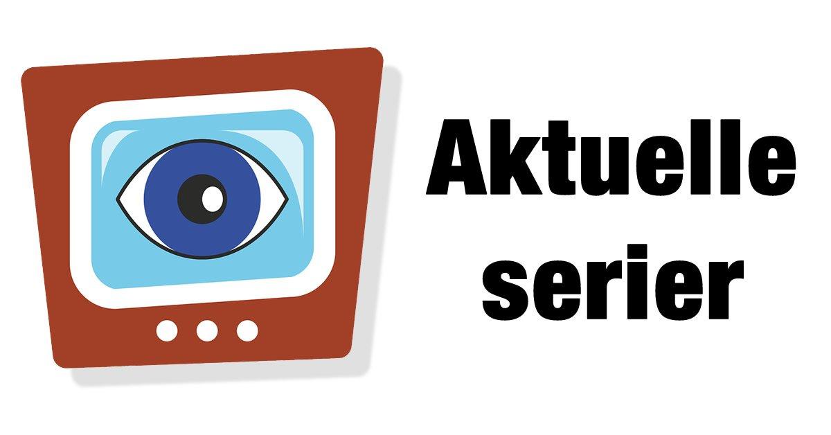 Aktuelle TV Serier på TV
