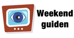 Photo of God Weekend – TV og Streaming tips til din weekendunderholdning