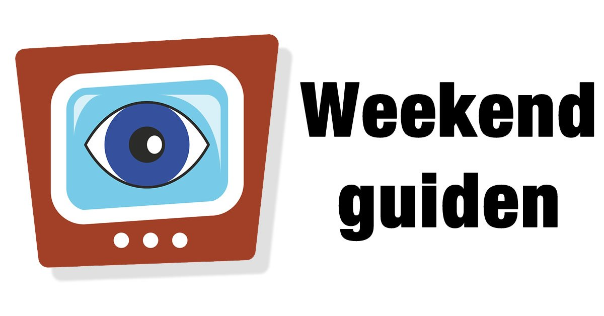 God Weekend – Streaming tips til din weekendunderholdning