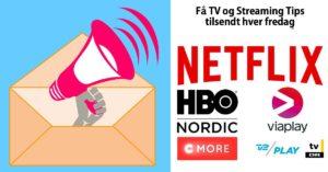 Foto af Få Ugens TV og Streaming Tips tilsendt som nyhedsbrev hver fredag
