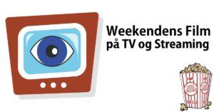 Weekendens Film TV Streaming