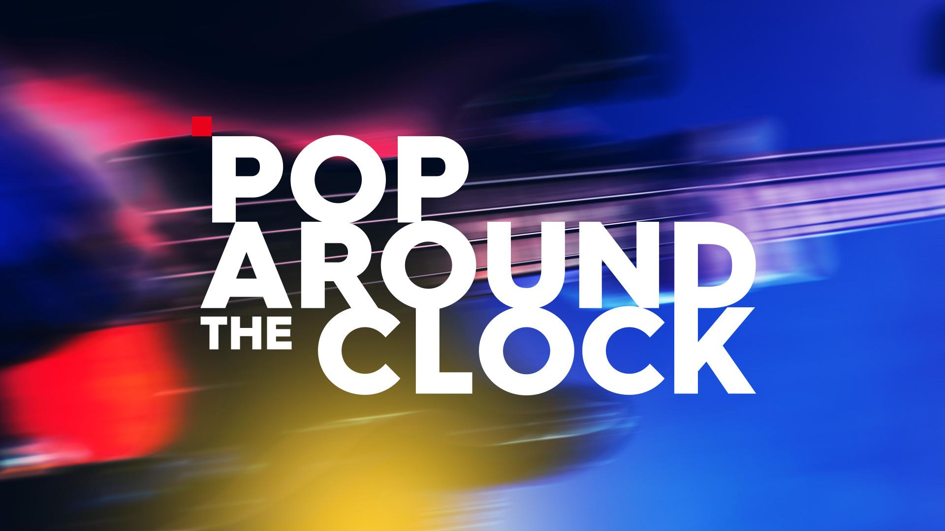 pop around the clock 2019