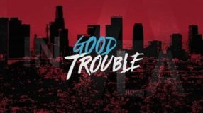 375px Good Trouble TV series Title Card