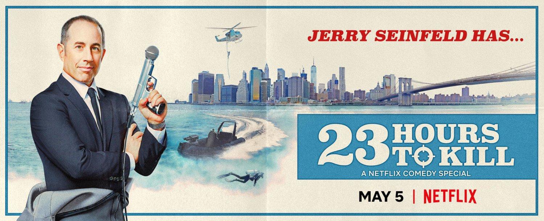 23 hours to kill jerry seinfeld netflix
