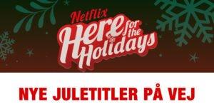 Photo of Nye Netflix juletitler på vej – Se 2020 guiden her