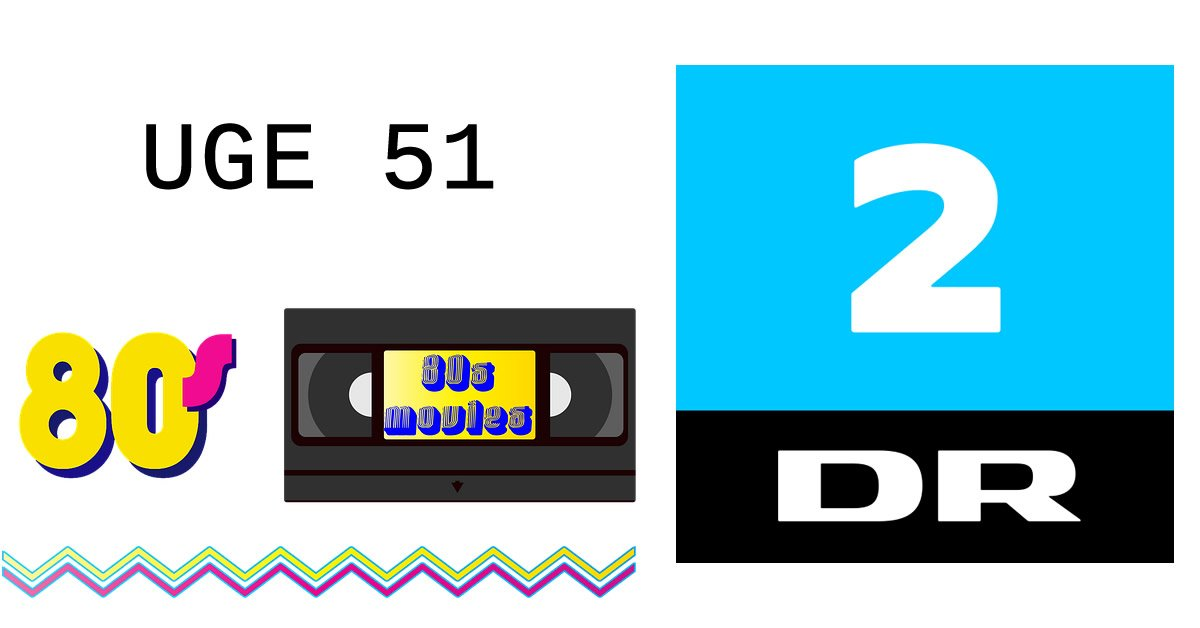 80'er film festival – Se hvilke firser film du kan se på DR2 i uge 51