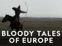 Blodige beretninger fra Europa