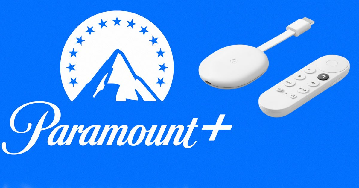 Paramount+ Test Chromecast Google TV