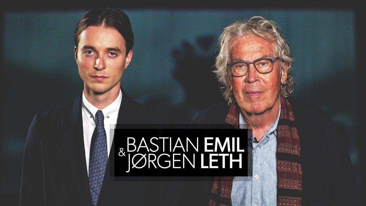 Bastian Emil & Jørgen Leth