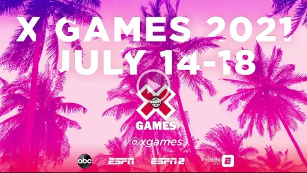 X Games summer 2021