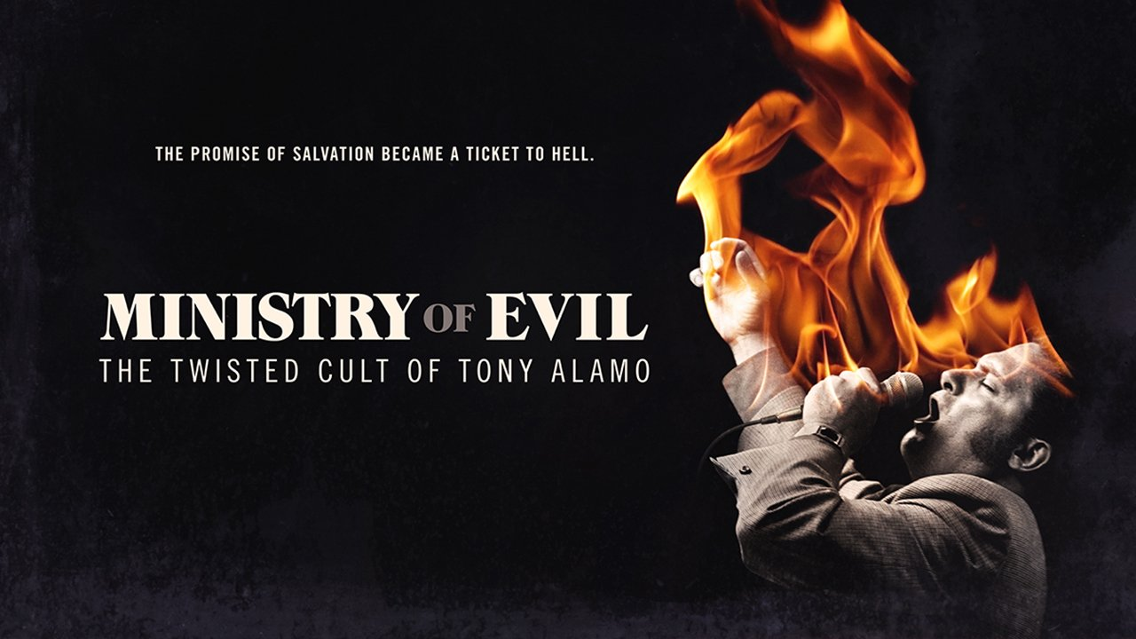 Ministry of Evil: The Twisted Cult of Tony Alamo Viaplay