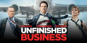 unfinished business e1425774268223